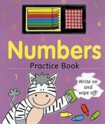 Numbers Practice Book : Write on and Wipe Off! - Nicola Baxter