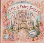 Party at the Fairy Palace : Peek Inside the 3D Windows - Nicola Baxter