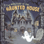 The Mystery of the Haunted House : Dare You Peek Through the 3D Windows? - Nicola Baxter