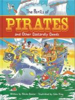 Amazing Pirates : Fiendish Tales of Dastardly Deeds - Nicola Baxter