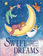 Sweet Dreams : Soothing Stories for Peaceful Bedtimes - Nicola Baxter