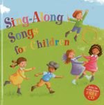 Sing-along Songs for Children : Join in with Your Free CD