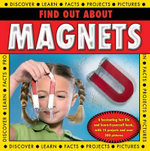 Find Out About Magnets - Steve Parker