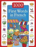 1000 First Words in French - Nicola Baxter