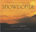 Private Views of Snowdonia - Steve Lewis