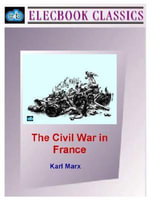 The Civil War in France - Karl Marx