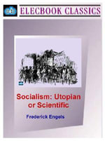 Socialism : Utopian or Scientific - Frederick Engels