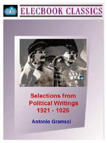 Selections from Political Writings 1921-1926 - Antonio, Fo Gramsci