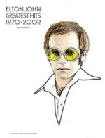 Elton John Greatest Hits 1970 - 2002 : (Piano/vocal/guitar) - Sir Elton John