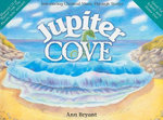 Jupiter Cove : Introducing Classical Music Through Stories - Ann Bryant