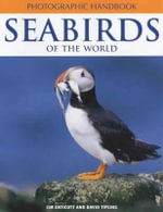Seabirds Of The World - Jim Enticott