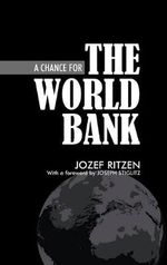 A Chance for the World Bank : Valuation, Structuring and Monitoring Practices in... - Jozef Ritzen