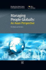 How Asian Managers Deal with Human Resources : Local Not Global : Local Not Global - Wes Dr. Harry