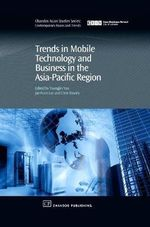 Trends in Mobile Technology and Business in the Asia-Pacific Region - Youngjin Dr. Yoo