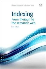 Indexing : From Thesauri to the Semantic Web :  From Thesauri to the Semantic Web - Piet de Keyser