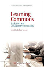 Learning Commons : Evolution and Collaborative Essentials :  Evolution and Collaborative Essentials