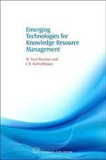 Emerging Technologies for Knowledge Resource Management : Chandos Information Professional Series - M. Pandian