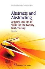Abstracts and Abstractions : A Genre and Skills for the 21st Century :  A Genre and Skills for the 21st Century - Professor Tibor Koltay