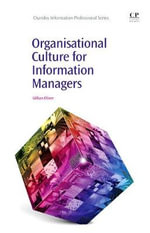 Organisational Culture for Information Managers : Chandos Information Professional Series - Gillian Oliver