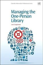 Managing the One-Person Library - Larry Cooperman