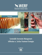Infiltration vs : Guidance for Stormwater Managers: Werf Report 04-SW-3 - Clark Shirley E Water Environment Resear
