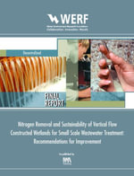 Nitrogen Removal and Sustainability of Vertical Flow Constructed Wetlands for Small Scale Wastewater Treatment : Werf Report Dec12u06 - Valerie Fuchs