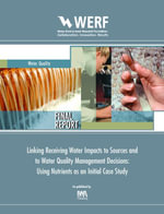 Linking Receiving Water Impacts to Sources and to Water Quality Management Decisions : Using Nutrients as an Initial Case Study: Werf Report 3c10 - Damann Anderson