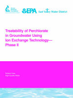 Treatability of Perchlorate in Groundwater Using Ion Exchange Technology - Phase II : AwwaRF Report: 91016F - Lee Aldridge