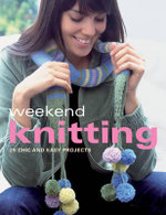 Weekend Knitting - Kate Buchanan