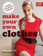 Make Your Own Clothes : Twenty Custom-fit Patterns to Sew - Patternmaker