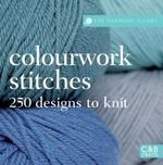 Colourwork Stitches : Over 250 Designs to Knit - Susie Johns