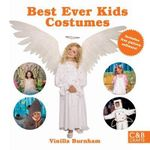 Best Ever Kids Costumes : 20 Costumes to Make - Includes free pattern software - Vinilla Burnham