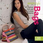 Bags : 20 Fashion Knit and Crochet Patterns
