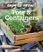 Pots and Containers : Expert Advice, Techniques and Tips for Gardeners - Good Housekeeping Institute