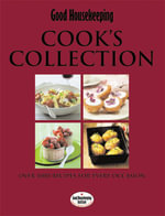 Cook's Collection : 1001 Recipes for Every Occasion - Good Housekeeping Institute Staff