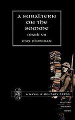 Subaltern on the Somme - Max Plowman