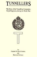 Tunnellers - W.Grant Grieve