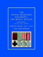 Royal Highland Regiment : The Black Watch, Formerly 42nd and 73rd Foot. Medal Roll. 1801-1911 - Capt. John Stewart