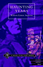 Haunting Years - William Linton Andrews