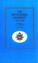 Devonshire Regiment 1914-1918 - C.T. Atkinson
