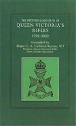 History and Records of Queen Victoria's Rifles 1792-1922 - C.A.Cuthbert Keeson