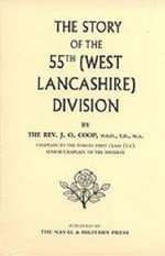 Story of the 55th (West Lancashire) Division - J.O. Coop