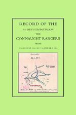 Record of the 5th (Service) Battalion : The Connaught Rangers from 19th August 1914 to 17th January, 1916 - Naval & Military Press