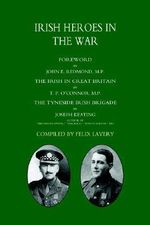 Irish Heroes in the War - T.P. O'Connor