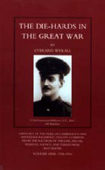 Die-hards in the Great War : v. 1 & 2 - Everard Wyrall