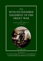 Worcestershire Regiment in the Great War - H.F. Stacke