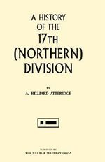 History of the 17th (northern) Division - A.Hilliard Atteridge