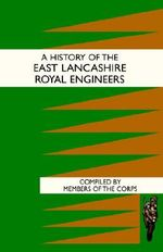 History of the East Lancashire Royal Engineers - Members of the Corps of Discovery