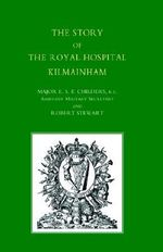 Story of the Royal Hospital Kilmainham - Robert Stewart