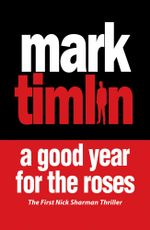 A Good Year for the Roses - Mark Timlin